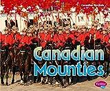 Sabrina Crewe Canadian Mounties (Canadian Symbols)