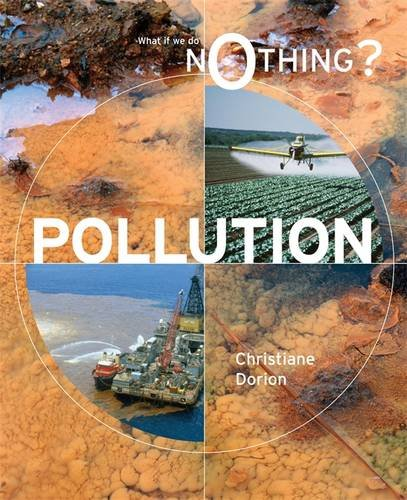 Pollution (What If We Do Nothing?)