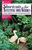 img - for Shortcuts for Accenting Your Garden book / textbook / text book