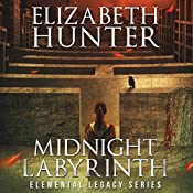 Midnight Labyrinth: An Elemental Legacy Novel (Volume 4) | [Elizabeth Hunter]