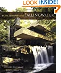 Frank Lloyd Wright's Fallingwater: Th...
