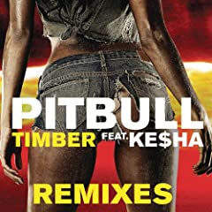 Timber (Team Pitbull Remix)