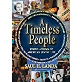 img - for Saul H Landa's A Timeless People [Hardcover] 2011 book / textbook / text book