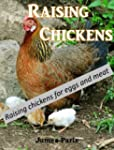Chickens: Raising  Chickens, Choosing...