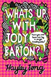Hayley Long What's Up With Jody Barton?