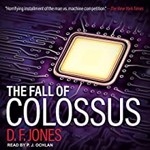 The Fall of Colossus: Colossus Trilogy Series, Book 2 Audiobook by D. F. Jones Narrated by P. J. Ochlan