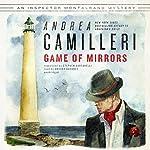Game of Mirrors: Commissario Montalbano, Book 18 | Andrea Camilleri