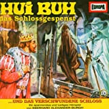 Hui Buh - Folge 10: Und das verschwundene Schloss