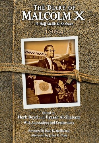 The Diary of Malcolm X: 1964 by Herb Boyd, Ilyasah Al-Shabazz and Haki Madhubuti (Nov 15, 2013)