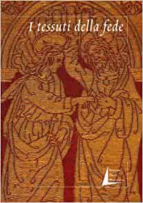 I tessuti della fede: Bordi figurati del XV e XVI secolo