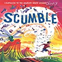 Scumble (       UNABRIDGED) by Ingrid Law Narrated by David Kremenitzer