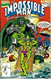 img - for The Impossible Man Summer Vacation Spectacular #1 : How Green Was My Villian? (Marvel Comics) book / textbook / text book