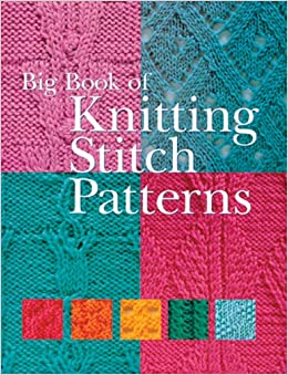 Knitting Stitches Book : Big Book of Knitting Stitch Patterns: Inc. Sterling Publishing Co.: 978140272...