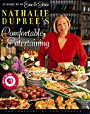 img - for Nathalie Dupree's Comfortable Entertaining book / textbook / text book