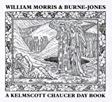 A Kelmscott Chaucer Day Book