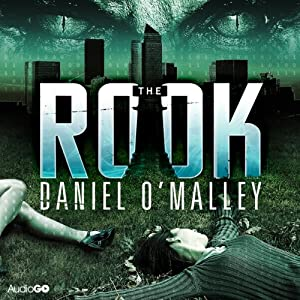 The Rook | [Daniel O'Malley]