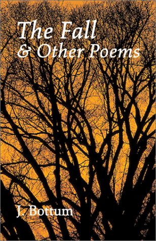 The Fall & Other Poems, J. BOTTUM