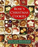Rose's Christmas Cookies (0688101364) by Beranbaum, Rose Levy