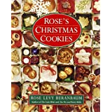 Rose's Christmas Cookies ~ Rose Levy Beranbaum
