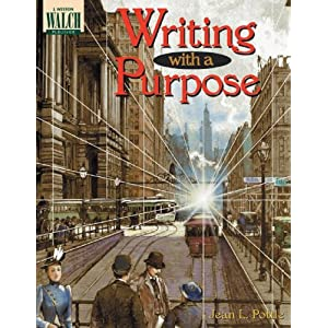 Writing With A Purpose: Grades 7-9