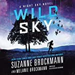 Wild Sky: The Night Sky, Book 2 | Suzanne Brockmann,Melanie Brockmann