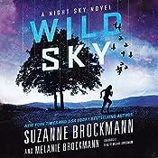 Wild Sky: The Night Sky, Book 2 | Suzanne Brockmann, Melanie Brockmann
