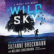 Wild Sky: The Night Sky, Book 2 (       UNABRIDGED) by Suzanne Brockmann, Melanie Brockmann Narrated by Melanie Brockmann
