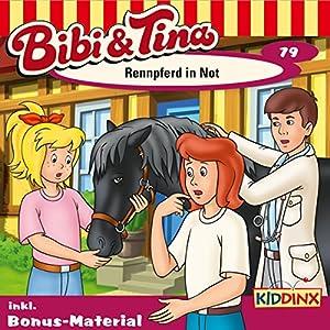 Rennpferd in Not (Bibi und Tina 79) Hörspiel