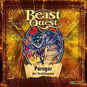 Paragor, der Teufelswurm (Beast Quest 29) Hörbuch