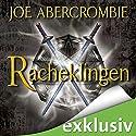 Racheklingen Hörbuch von Joe Abercrombie Gesprochen von: David Nathan
