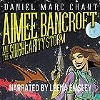 Aimee Bancroft and the Singularity Storm Hörbuch von Daniel Marc Chant Gesprochen von: Leena Emsley