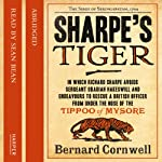 Sharpe's Tiger (       ABRIDGED) by Bernard Cornwell Narrated by Sean Bean