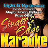 Light It Up (Remix) [Originally Performed by Major Lazer, Nyla & Fuse Odg] [Instrumental]