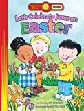 img - for Let's Celebrate Jesus On Easter (Happy Day  Books: Holiday & Seasonal) book / textbook / text book
