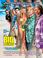The Big Bounce (2004) [HD]