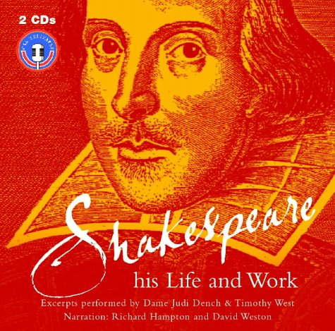 Shakespeare: His Life and Work
