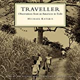 img - for Traveller: Observations from an American in Exile book / textbook / text book