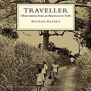 Traveller: Observations from an American in Exile | [Michael Katakis]