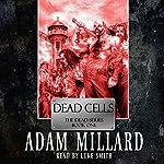 Dead Cells | Adam Millard