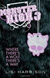 Monster High: Where There