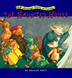 24 Strange Little Animals: The Haunted House (0811810356) by Percy, Graham