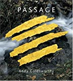 Passage (0810955865) by Andy Goldsworthy