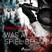 Was als Spiel begann (Cato Isaksen 6) Hörbuch von Unni Lindell Gesprochen von: Kai-Henrik Möller