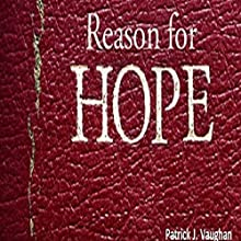 Reason for Hope (       UNABRIDGED) by Patrick Vaughan Narrated by Kelly Rhodes