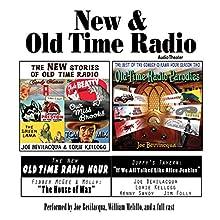 New & Old Time Radio Radio/TV Program by Joe Bevilacqua, William Melillo, Robert J. Cirasa Narrated by Joe Bevilacqua