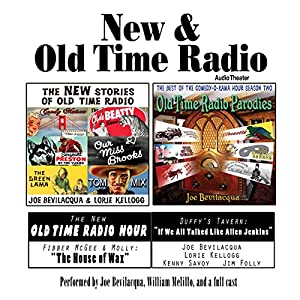 New & Old Time Radio | [Joe Bevilacqua, William Melillo, Robert J. Cirasa]
