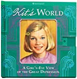 img - for Kit's World: A Girl's-Eye View of the Great Depression (American Girl) book / textbook / text book