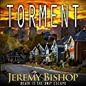 TORMENT: A Novel of Dark Horror Audiobook by Jeremy Bishop Narrated by R. C. Bray