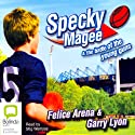 Specky Magee and the Battle of the Young Guns (       UNABRIDGED) by Felice Arena Narrated by Stig Wemyss