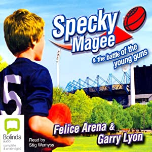 Specky Magee and the Battle of the Young Guns | [Felice Arena]